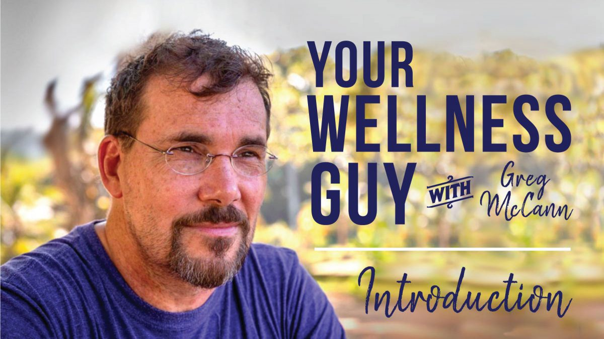 00: Welcome to Your Wellness Guy