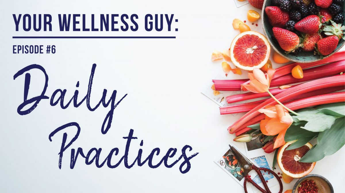 06: Daily Practices